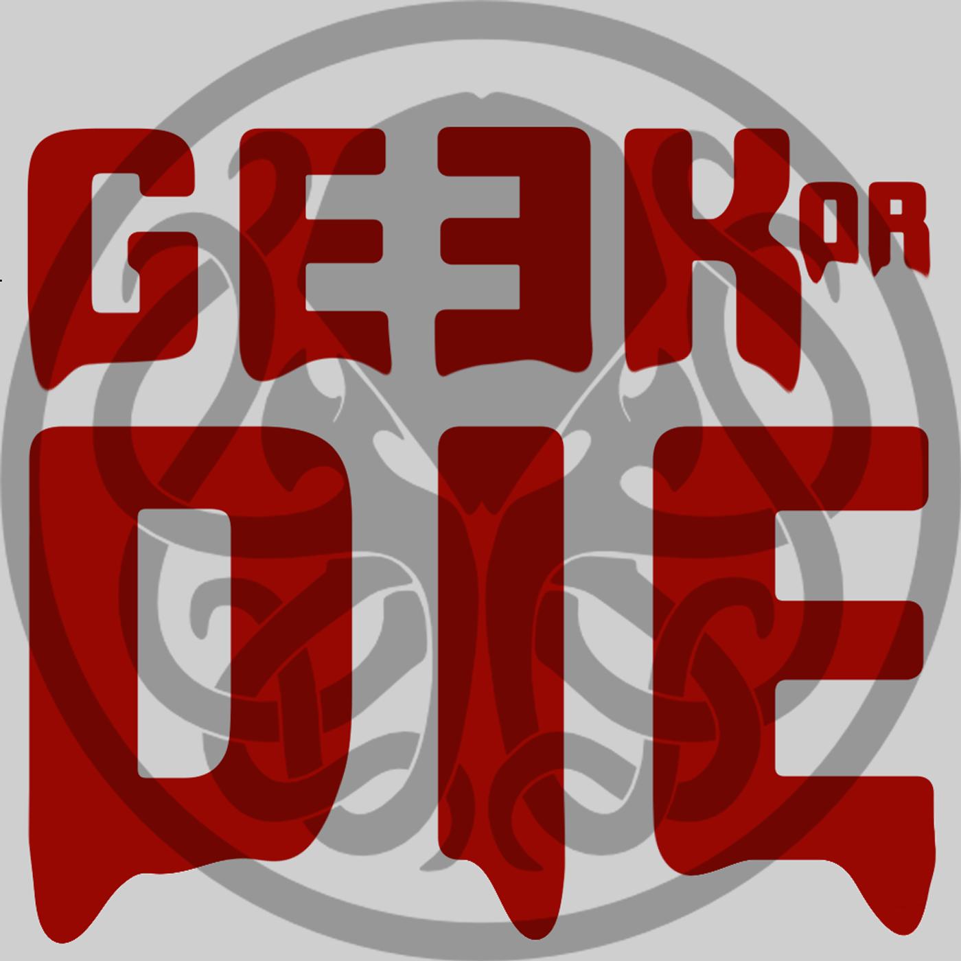 Geek Or Die