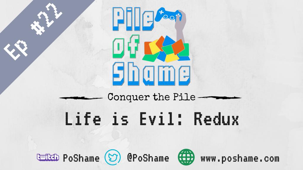 Life is Evil: Redux